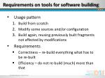 requirements on tools for software building1