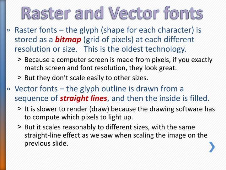 Raster and Vector fonts