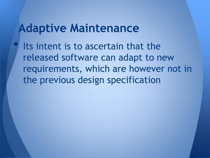 Adaptive Maintenance