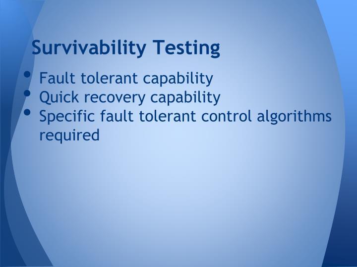 Survivability Testing