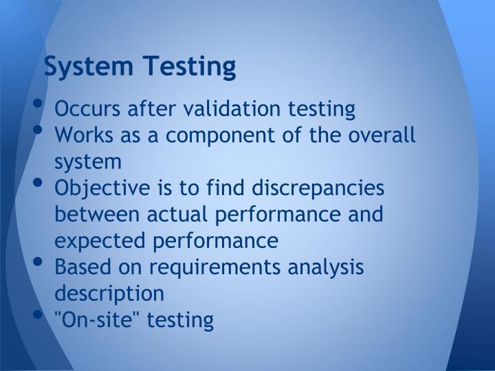 System Testing