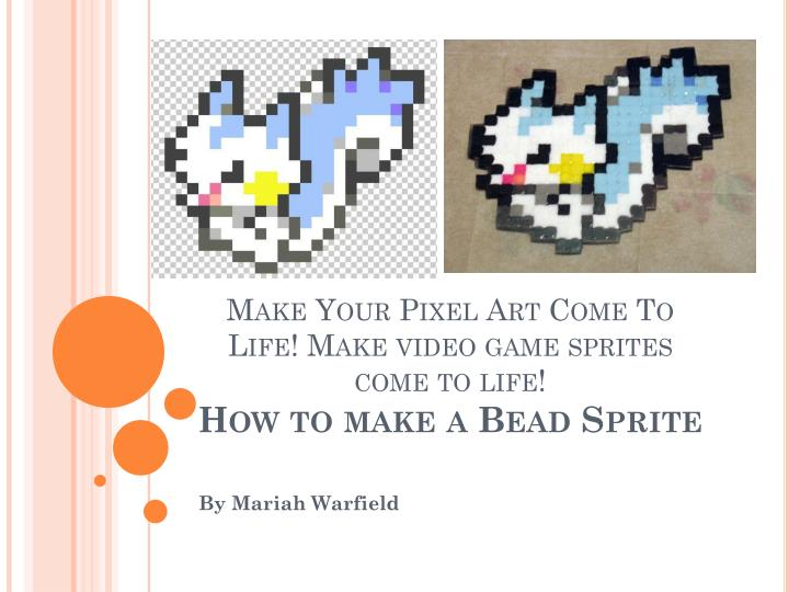 PPT - Make Your Pixel Art Come To Life! Make video game sprites come