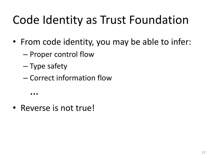 Code Identity as Trust Foundation