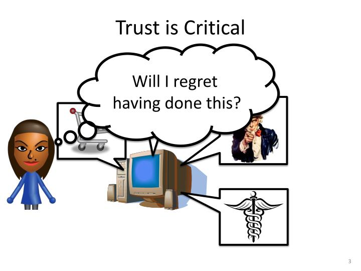 Trust is critical