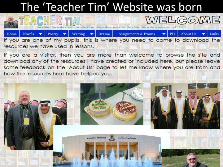 The 'Teacher Tim' Website was born