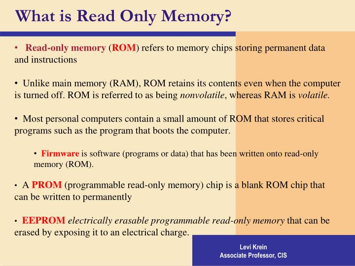 What is Read Only Memory?