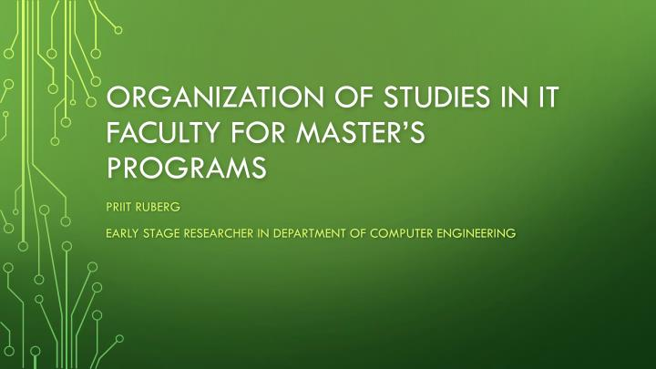 Organization of studies in it faculty for master s programs