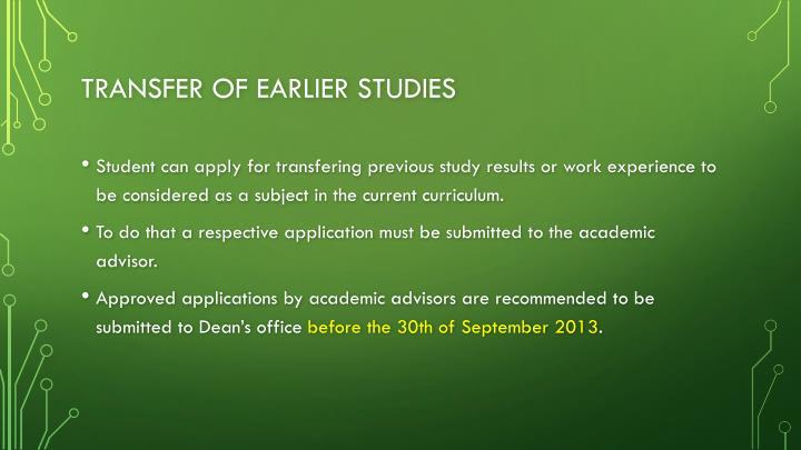 Transfer of earlier studies
