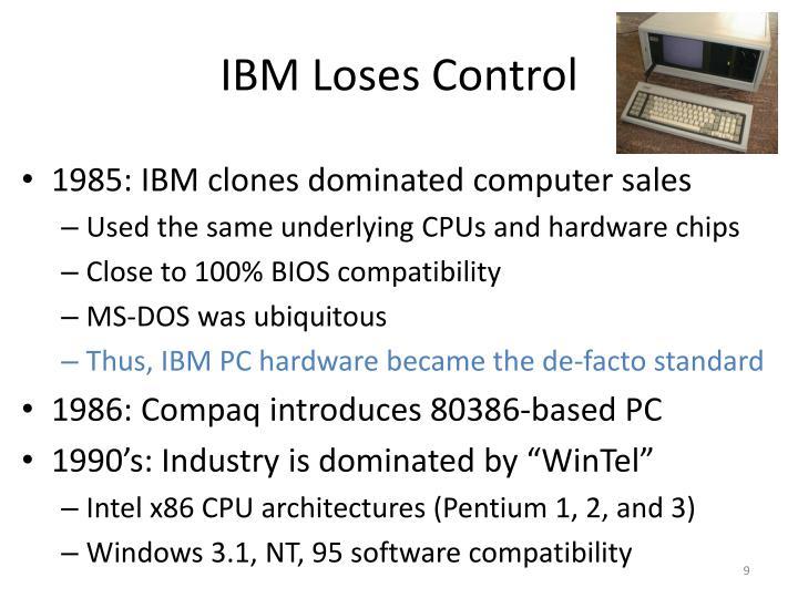 IBM Loses Control