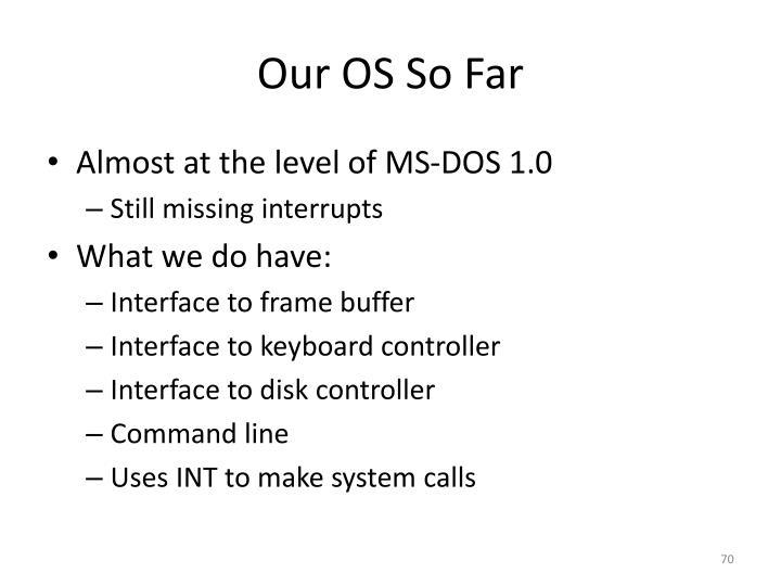 Our OS So
