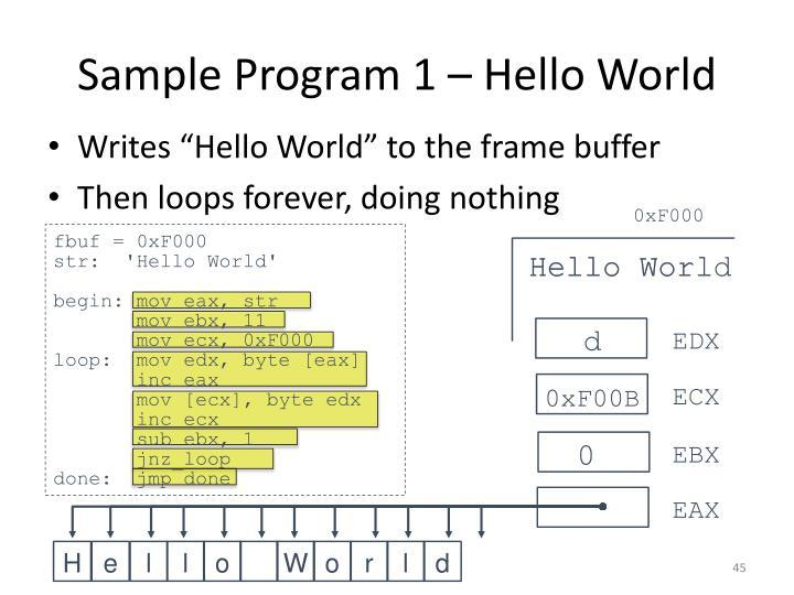 Sample Program 1 – Hello World