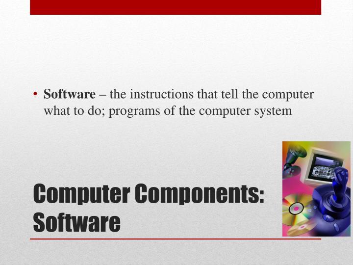 Computer components software