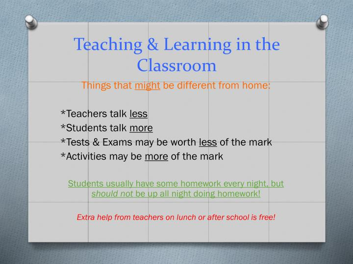 Teaching & Learning in the Classroom