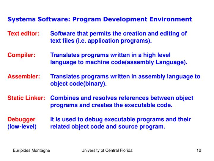 Systems Software: Program Development Environment