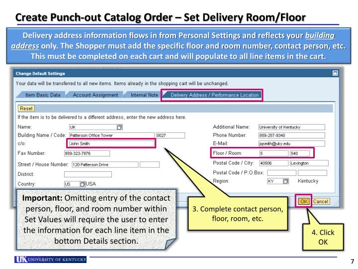 Create Punch-out Catalog Order – Set Delivery Room/Floor