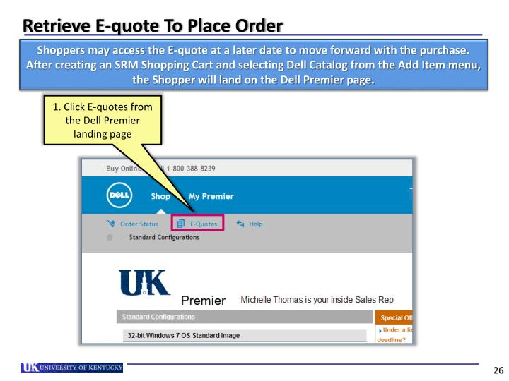 Retrieve E-quote To Place Order