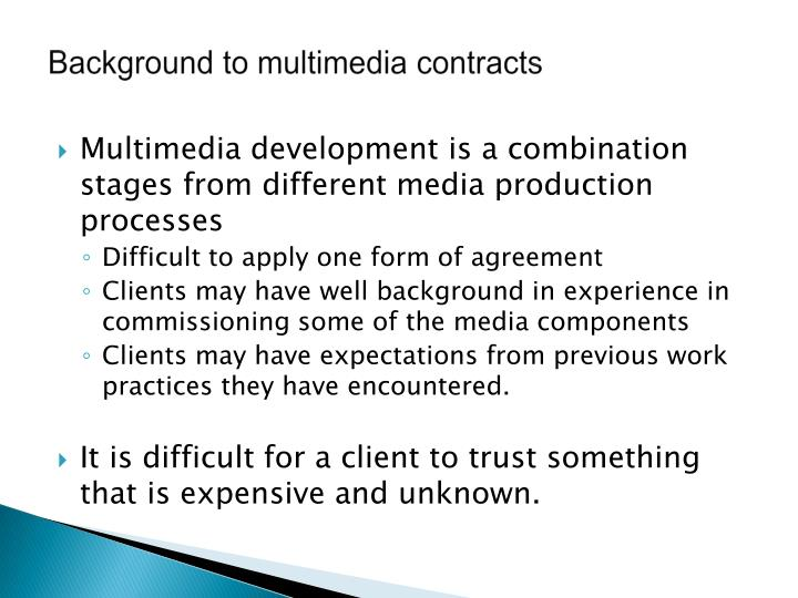Background to multimedia contracts