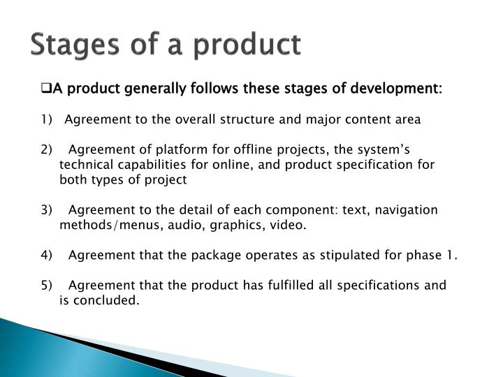 Stages of a product