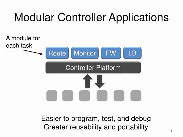 Modular Controller Applications