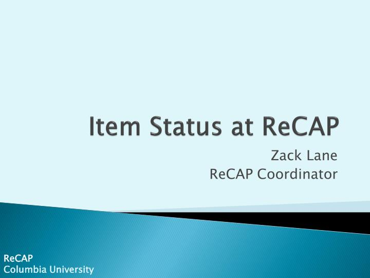 item status at recap n.