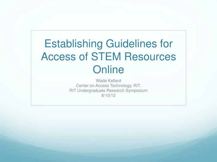 establishing guidelines for access of stem resources online n.
