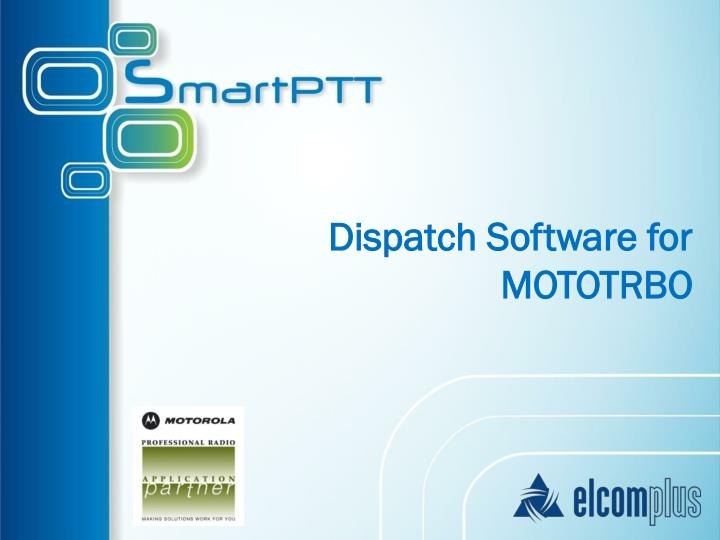 dispatch software for mototrbo n.