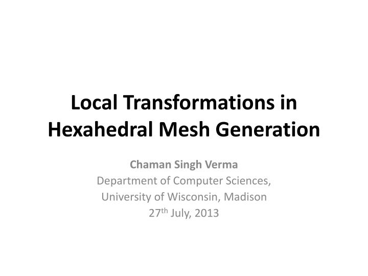 Local transformations in hexahedral mesh generation