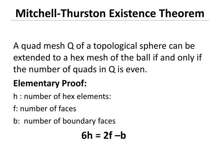 Mitchell-Thurston Existence Theorem