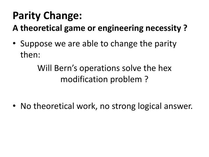 Parity Change: