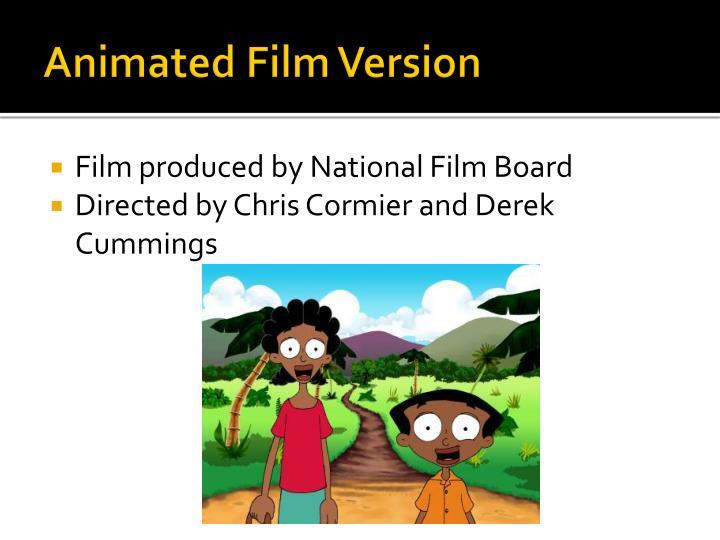 Animated Film Version