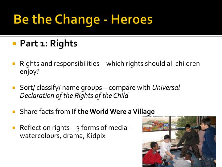 Be the Change - Heroes
