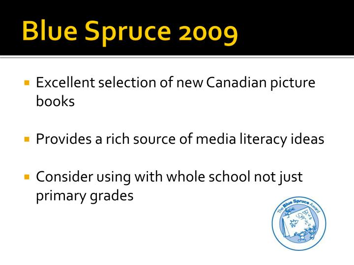 Blue Spruce 2009