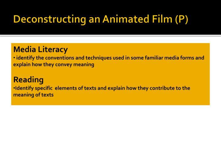 Deconstructing an Animated Film (P)