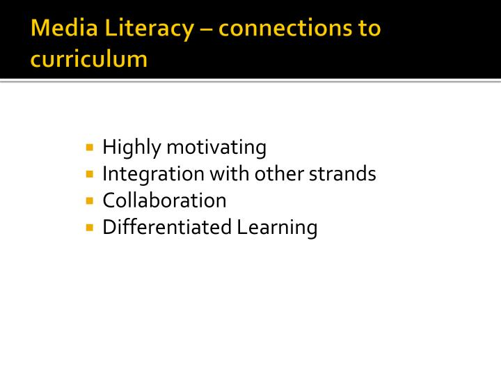 Media literacy connections to curriculum