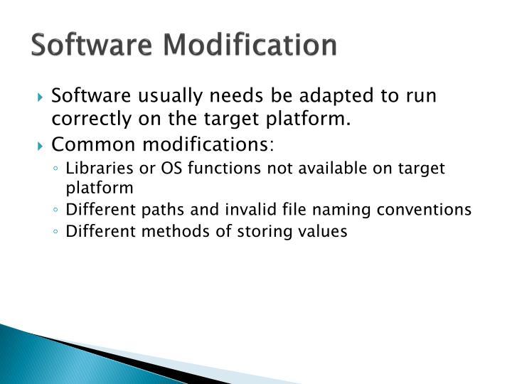 Software Modification