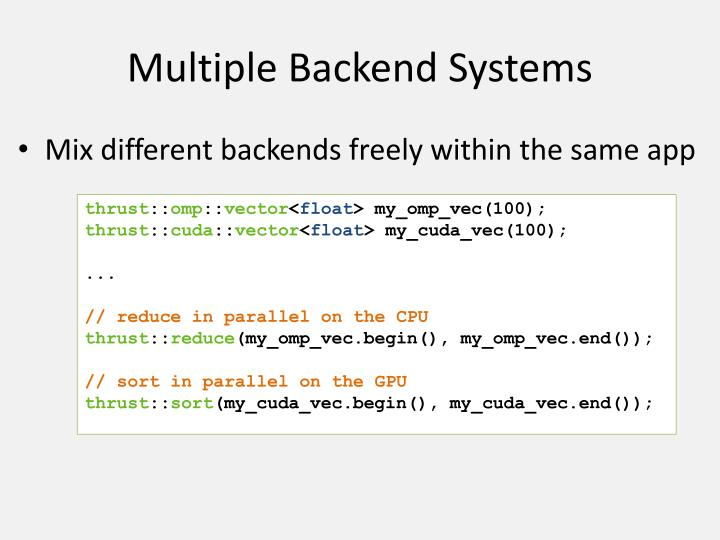 Multiple Backend Systems