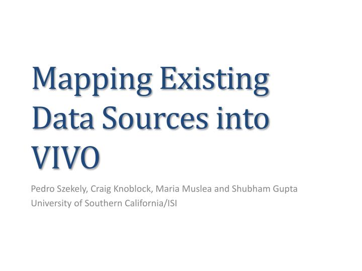 mapping existing data sources into vivo n.