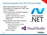 improved integration with net and visual studio