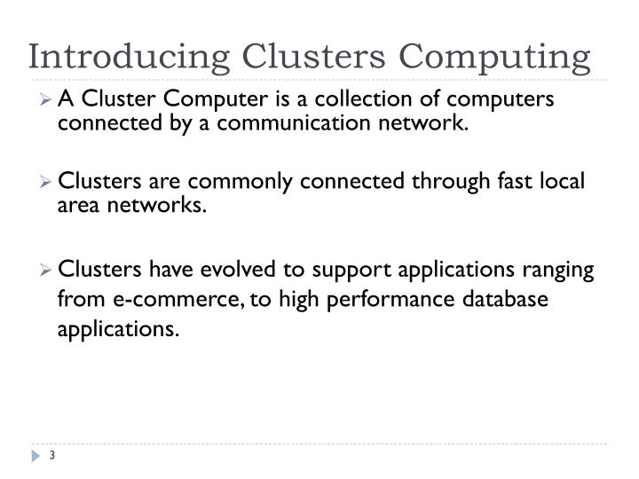 Introducing clusters computing