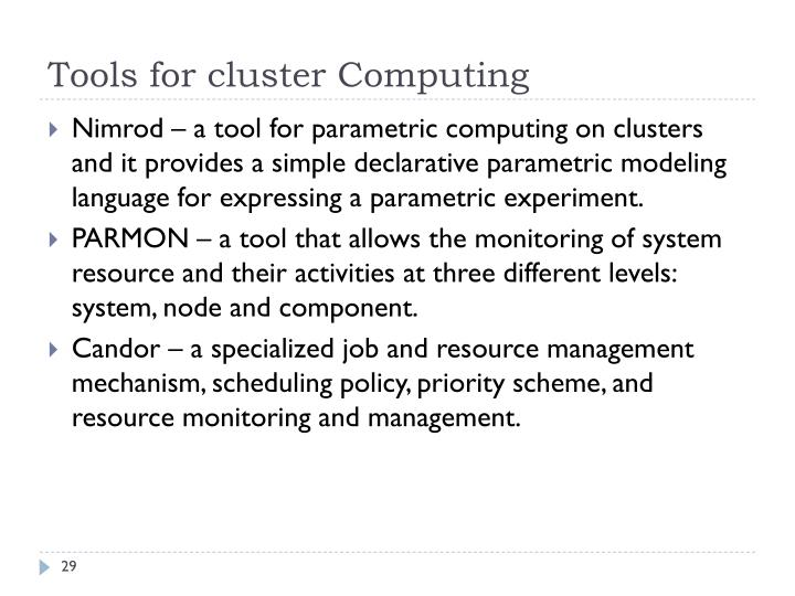 Tools for cluster Computing