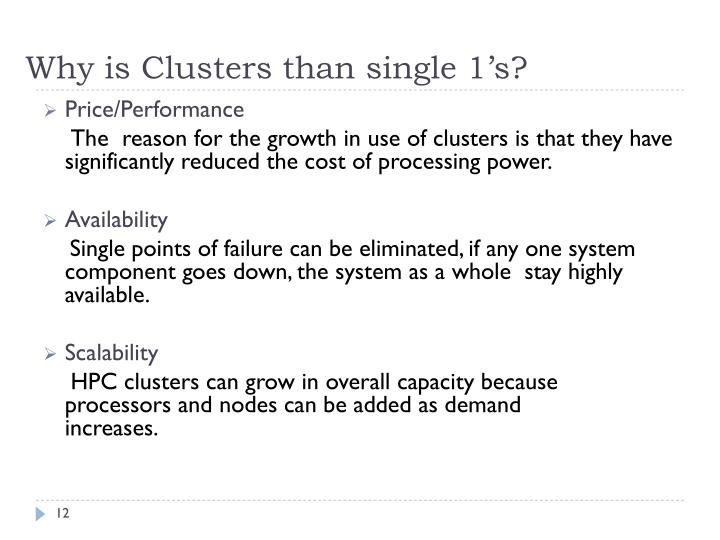 Why is Clusters than single 1's?