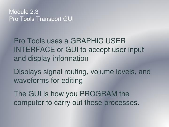 Module 2 3 pro tools transport gui