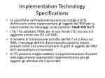 implementation technology specifications