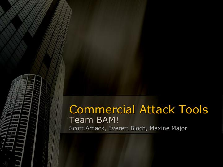 Commercial attack tools