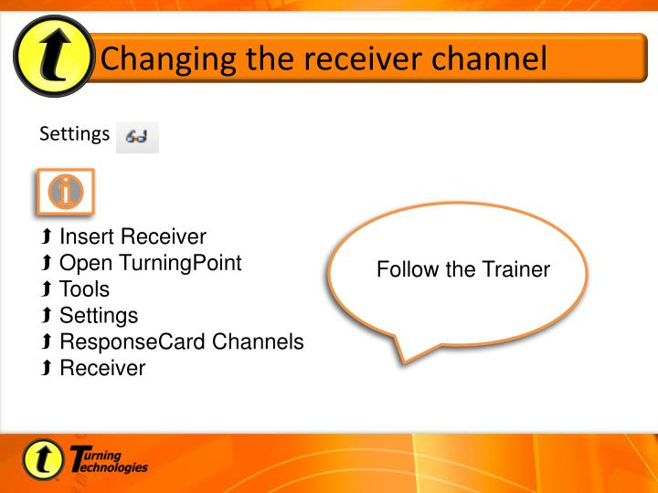 Changing the receiver channel
