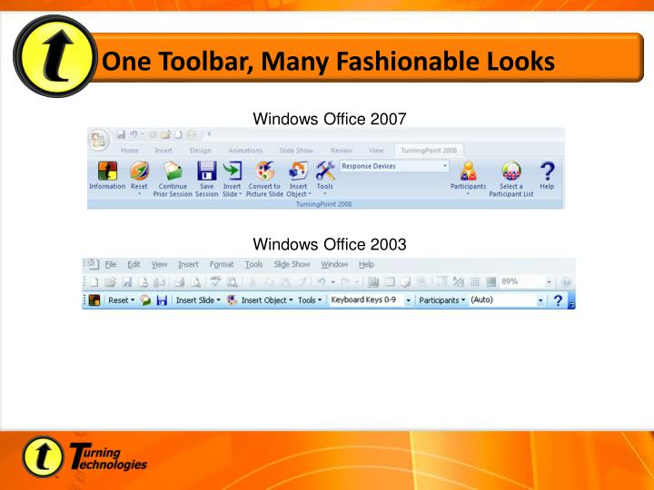 One Toolbar, Many Fashionable Looks