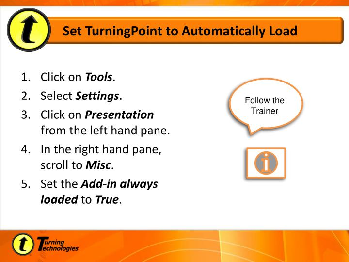 Set TurningPoint to Automatically Load