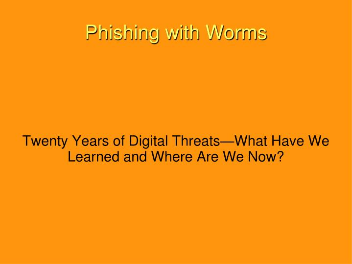 twenty years of digital threats what have we learned and where are we now n.