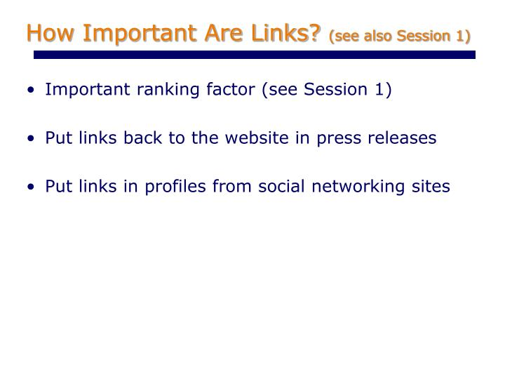 How Important Are Links?