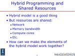 hybrid programming and shared resources